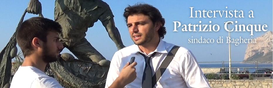 Intervista a Patrizio Cinque: dalla difficile amministrazione di Bagheria al caso Crocetta