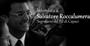 """Salvo Roccalumera, da due anni segretario del Pd di Capaci: """"Vogliamo una Smart City, un paese Eco Sostenibile"""""""
