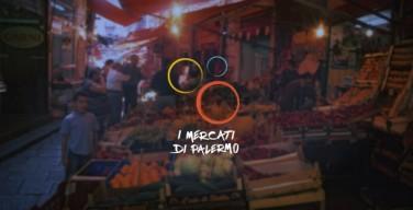 I mercati di Palermo: è nata l'app per conoscerli